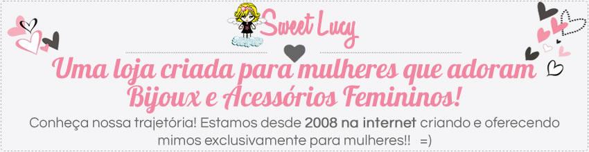 Loja Sweet Lucy - Bijuterias, Colares, Anéis Brincos Pulseiras e Acessórios Femininos